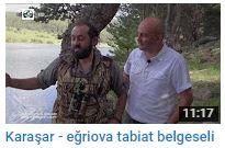 Karaşar – eğriova tabiat belgeseli